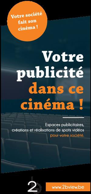 2B View SARL : Votre publicité dans ce cinéma !